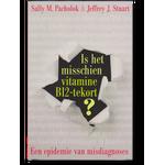 'Is het misschien vitamine B12-tekort?' - Sally M. Pacholok & Jeffrey J. Stuart