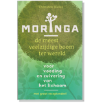 'Moringa, de meest veelzijdige boom ter wereld' - Thorsten Weiss
