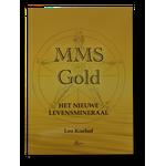 'MMS Gold Het nieuwe levensmineraal' - Leo Koehof