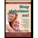'Stop Alzheimer nu' - Dr. Bruce Fife