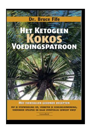 'Het Ketogeen Kokos voedingspatroon' door Dr. Bruce Fife